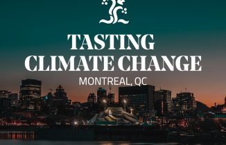 "Tasting Climate Change ""Toast to the Earth"" VIP Consumer Dinner"
